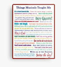Things Musicals Taught Me Metal Print
