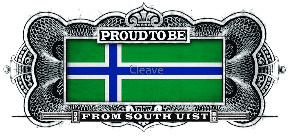 Proud To Be From South Uist by Cleave