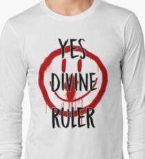 Yes Divine Ruler Long Sleeve T-Shirt
