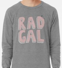 Rad Gal Lightweight Sweatshirt