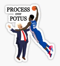 Process over Potus 1 Sticker