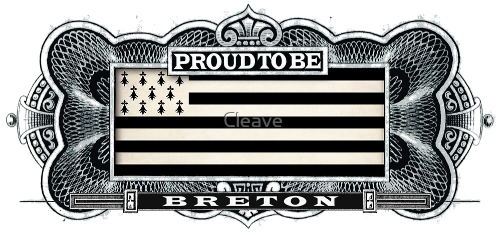 Proud To Be Breton by Cleave