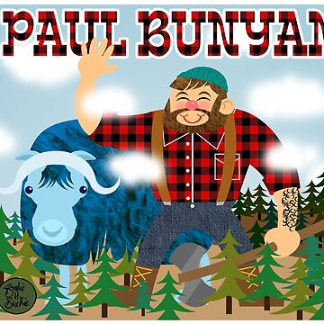 Paul Bunyan by clockworkmonkey