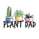 Plant Dad by alyjones