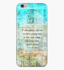 Witty Jane Austen travel quote iPhone Case