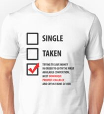 Single, Taken... Wynonna Earp Edition Unisex T-Shirt