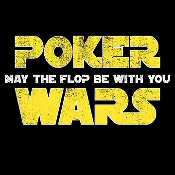 Poker Wars by TshirtsLIVE