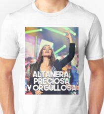 Ana War - Altanera, preciosa y orgullosa Unisex T-Shirt