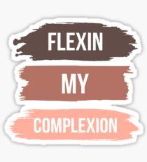 Flexin My Complexion - Melanin Pride Sticker