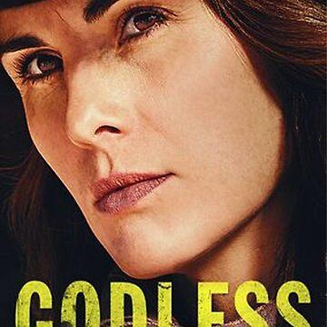 godless tv show by 3rdeyegirl
