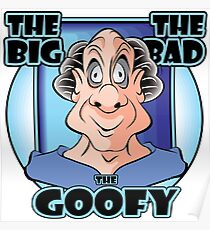 THE BIG THE BAD THE GOOFY Poster