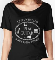 I Play Guitar - Funny Parody Gift for Guitarist T Shirt Women's Relaxed Fit T-Shirt