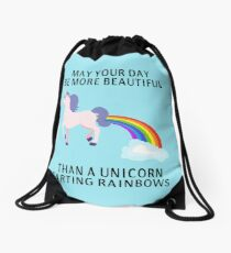 May Your Day Be More Beautiful Than A Unicorn Farting Rainbows Drawstring Bag