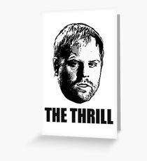 Phil  The Thrill  Kessel  Greeting Card