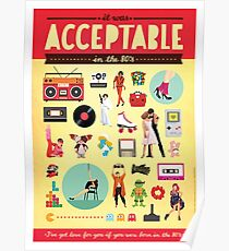 Acceptable in the 80s Poster