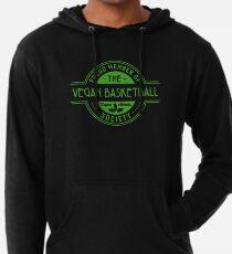 Vegan Basketball Athlete Society Club Member Gift Leichter Hoodie