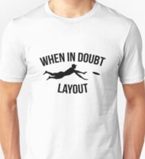 When In Doubt Layout  | Ultimate Frisbee Sports  Unisex T-Shirt