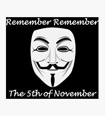 Guy Fawkes - Remember Remember Photographic Print