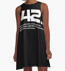 The meaning of life is 42 - Hitchhiker's Guide to the Galaxy A-Line Dress