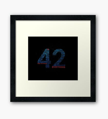 Life, The Universe, and Everything- Hitchhiker's Guide to the Galaxy Framed Print