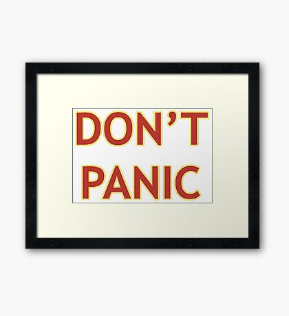 Don't Panic - Hitchhiker's Guide to the Galaxy Framed Print