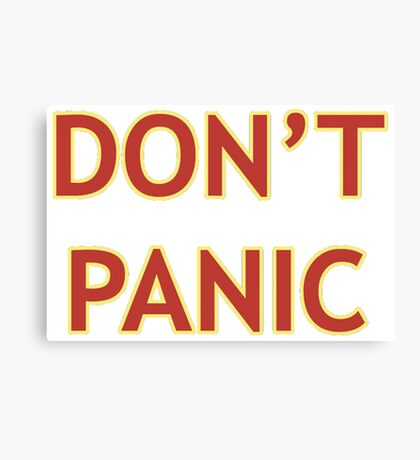 Don't Panic - Hitchhiker's Guide to the Galaxy Canvas Print