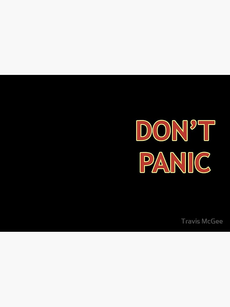 Don't Panic - Hitchhiker's Guide to the Galaxy by bradlo