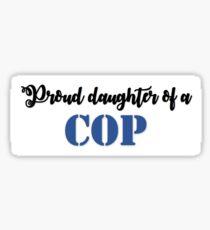 Proud daughter Sticker