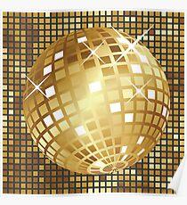 Golden disco ball Poster