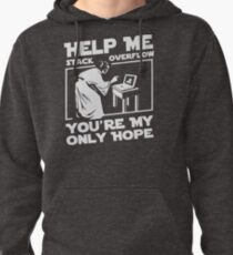 Help Me Stack Overflow Youre Myo Nly Hope Custom Gildan Men Tshirt SA87 New Product Pullover Hoodie