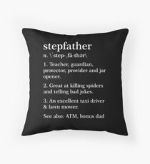 Stepfather Definition Funny Meaning Step Father Gift Throw Pillow