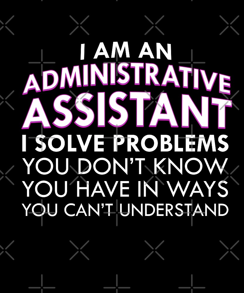 Funny Administrative Professional Assistant Day by JapaneseInkArt