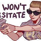 I WON'T HESITATE. by labradollars