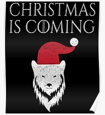 Christmas Is Coming - Funny Wolf Santa Hat - House Stark - GoT - Game of Thrones Poster