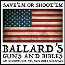 Ballard's Guns & Bibles by Craig Wetzel