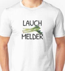 Lauch Melder Unisex T-Shirt