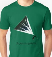 The Mountain Will Fall Unisex T-Shirt