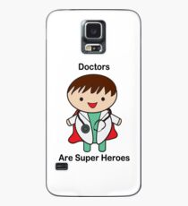 Doctors Are Super Heroes Case/Skin for Samsung Galaxy