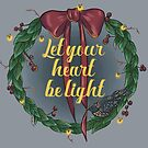 Let your heart be light by Wieskunde