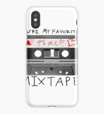 You're My Favorite Mix Tape iPhone Case/Skin