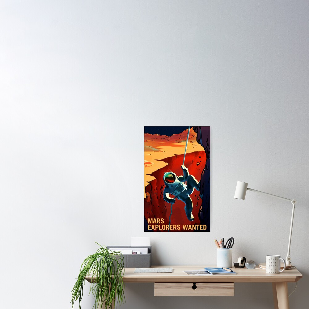 Explorers Wanted on the Journey to Mars Poster