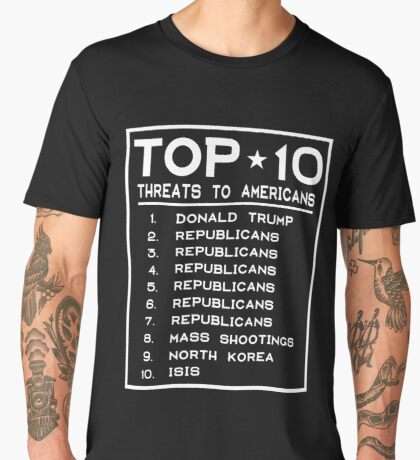 Top Ten Threats to Americans Men's Premium T-Shirt