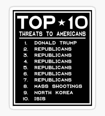 Top Ten Threats to Americans Sticker