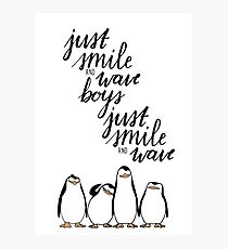Just Smile and Wave Boys  Photographic Print