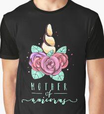 Mother of unicorns Graphic T-Shirt