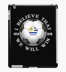 Uruguay Soccer Team We Will Win 2018 Cup Futbol In Russia Tshirt iPad Case/Skin