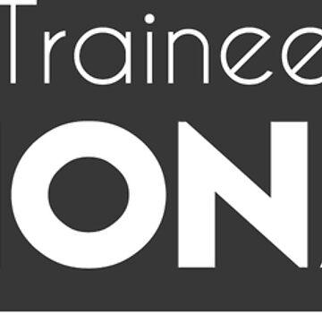 Trainee Billionaire by PutMotivationOn