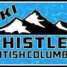 Ski Whistler British Columbia Canada Skiing by MyHandmadeSigns