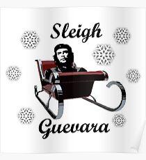 Sleigh Guevara - Che Guevara Christmas Design Poster