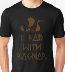 I Raid with Ragnar Unisex T-Shirt